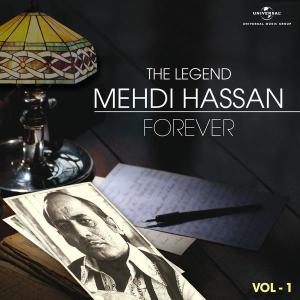 The Legend Forever - Mehdi Hassan - Vol.1 2012 Mehdi Hassan