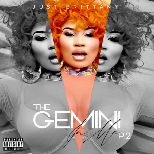 Album The Gemini in Me P.2 (Explicit) from Just Brittany