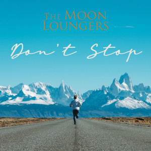 Don't Stop (Acoustic Cover) dari The Moon Loungers