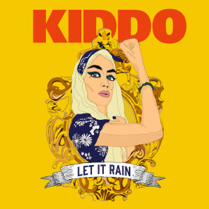 Kiddo的專輯Let It Rain
