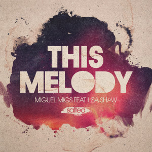 Album This Melody from Miguel Migs