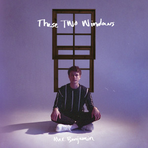 Album These Two Windows from Alec Benjamin