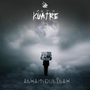อัลบัม Alhamdulilah ศิลปิน Puto Kuatre