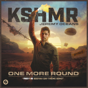 Listen to One More Round (Free Fire Booyah Day Theme Song) song with lyrics from KSHMR