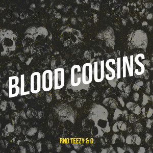 Album Blood Cousins (Explicit) from RNO TeeZy