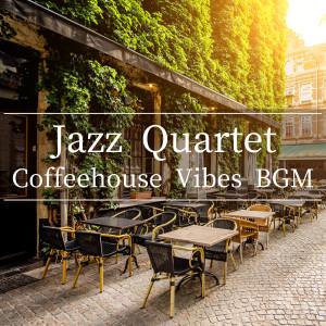 Album Jazz Quartet: Coffeehouse Vibes BGM from Café Lounge
