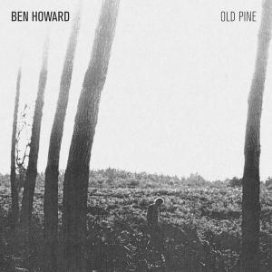 The Old Pine E.P. 2011 Ben Howard