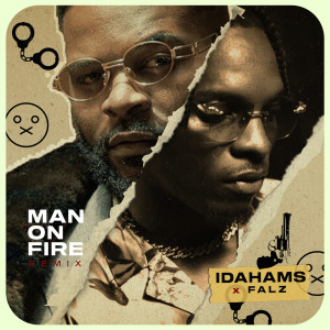 Album Man On Fire (Remix) from Idahams