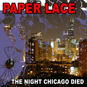Album The Night Chicago Died (Re-Recorded / Remastered) from Paper Lace