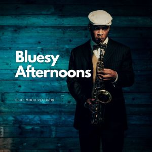 Album Bluesy Afternoons from Smooth Jazz
