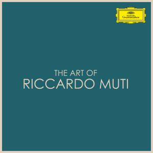 Riccardo Muti的專輯The Art of Riccardo Muti