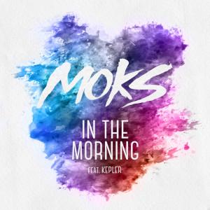 MOKS的專輯In The Morning