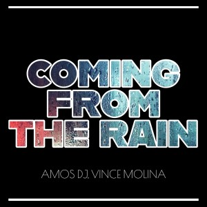 Amos DJ的專輯Coming from the Rain