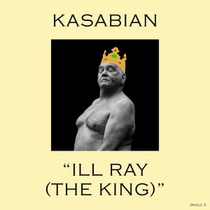 Album Ill Ray (The King) from Kasabian