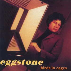 Album Birds In Cages from Eggstone