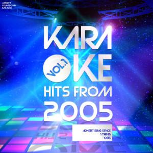 Ameritz Countdown Karaoke的專輯Karaoke Hits from 2005