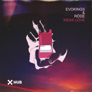 Album Weak Love from Evokings