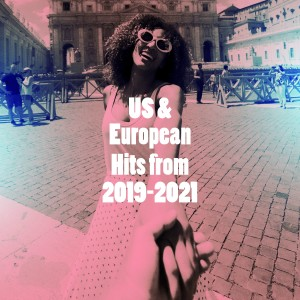 Party Hit Kings的專輯US & European Hits from 2019-2021