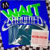 Maroon 5 - Wait (Chromeo Remix)