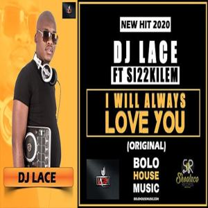 Album I Will Always Love You Single from DJ Lace