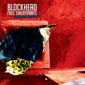 Album Free Sweatpants - The Instrumentals from Blockhead