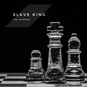 Album Slave King from The Mambas