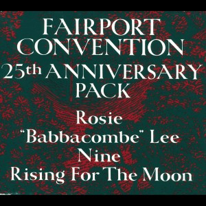 25th Anniversary Pack 1992 Fairport Convention