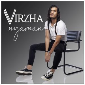 Dengarkan Nyaman lagu dari Virzha dengan lirik