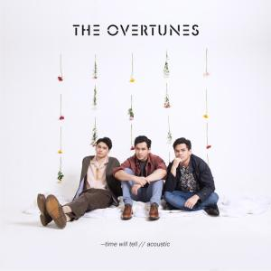 Time Will Tell (Acoustic Version) dari TheOvertunes