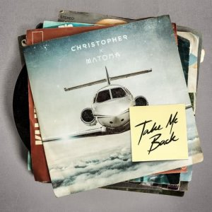 Christopher的專輯Take Me Back