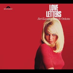 Love Letters 2010 Bert Kaempfert And His Orchestra