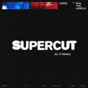 Album Supercut from Lorde