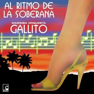 Album Al Ritmo de la Soberana from Marimba Orquesta Gallito