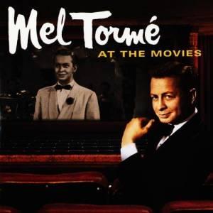 Mel Tormé的專輯Mel Torme At The Movies - Motion Picture Soundtrack Anthology