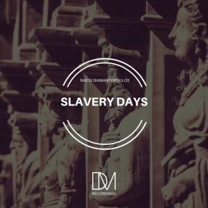 Album Slavery Days from Nikos Diamantopoulos