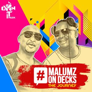 Album The Journey from Malumz On Decks