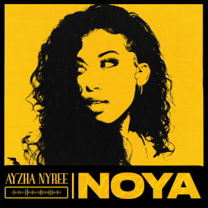 Album Noya from Ayzha Nyree