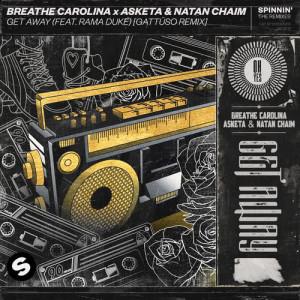 Get Away (feat. Rama Duke) (GATTÜSO Remix) dari Asketa