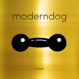 อัลบัม Cheer ศิลปิน Moderndog