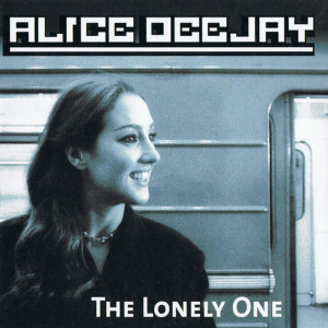 Album The Lonely One from Alice DJ