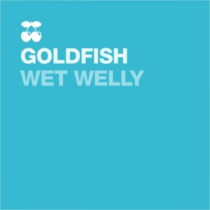 Listen to Wet Welly song with lyrics from Goldfish