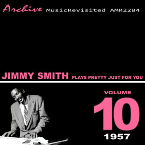 Jimmy Smith的專輯Plays Pretty Just For You