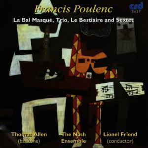 Thomas Allen的專輯Poulenc: La Bal Masqué, Trio, Le Bestiaire and Sextet