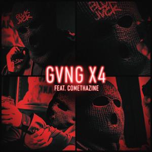 Album GVNG X4 (feat. Comethazine) (Explicit) from BLVK JVCK