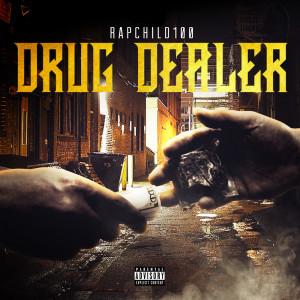 Album Drug Dealer from Rapchild100