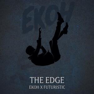 Album The Edge (Explicit) from Futuristic