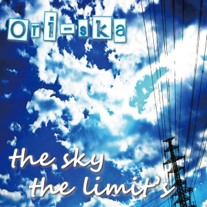 Album the sky the limit's from Ori-ska