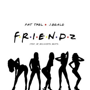 Album Friendz (Explicit) from Fat Trel