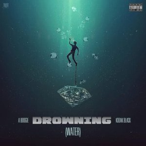A Boogie Wit Da Hoodie的專輯Drowning (feat. Kodak Black)