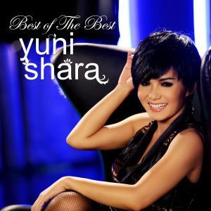 The Best Of Yuni Shara dari Yuni Shara
